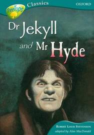 Oxford Reading Tree: Level 16B: Treetops Classics: Dr Jekyll and Mr Hyde by Robert Louis Stevenson image