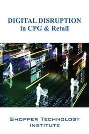 Digital Disruption in Cpg & Retail by Shopper Technology Institute