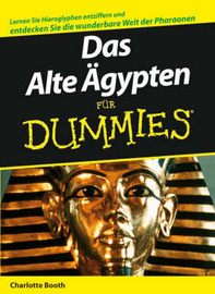 Das Alte Agypten Fur Dummies by Charlotte Booth image