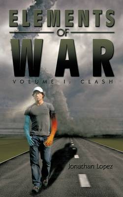 Elements of War by Jonathan Lopez image