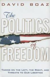 The Politics of Freedom by David Boaz image