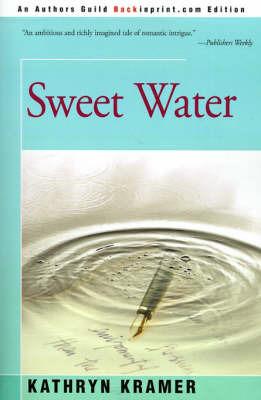 Sweet Water by Kathryn Kramer