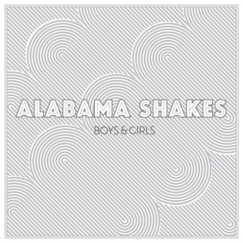 Boys And Girls by Alabama Shakes