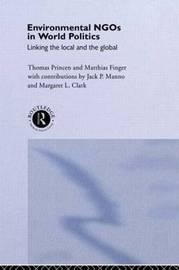 Environmental NGOs in World Politics by Matthias Finger image