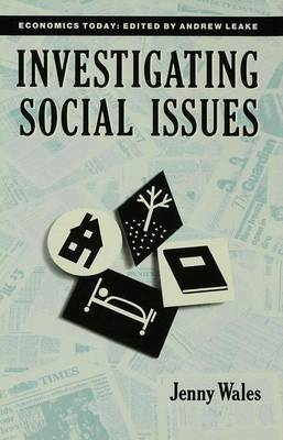 Investigating Social Issues by J. Wales