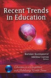 Recent Trends in Education by Borislav Kuzmanovic image