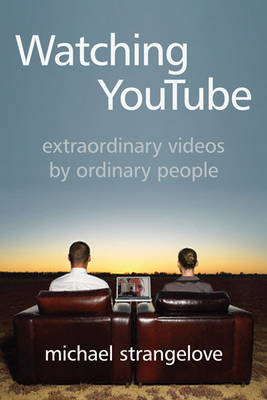 Watching YouTube by Michael Strangelove