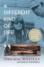 A Different Kind of Life by Virginia Williams