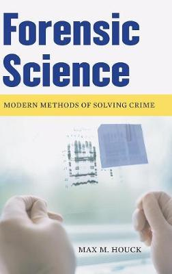 Forensic Science by Max M Houck image