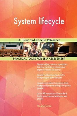 System Lifecycle a Clear and Concise Reference by Gerardus Blokdyk