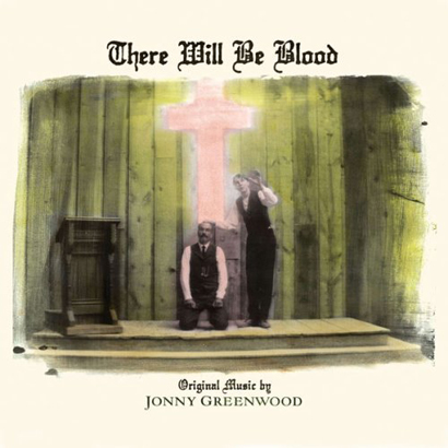 There Will Be Blood by Jonny Greenwood image