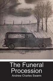 The Funeral Procession by Andrew Charles Swarm image