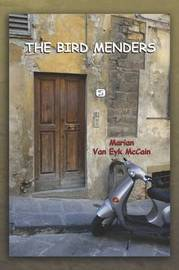 THE Bird Menders by Marian Van Eyk McCain image