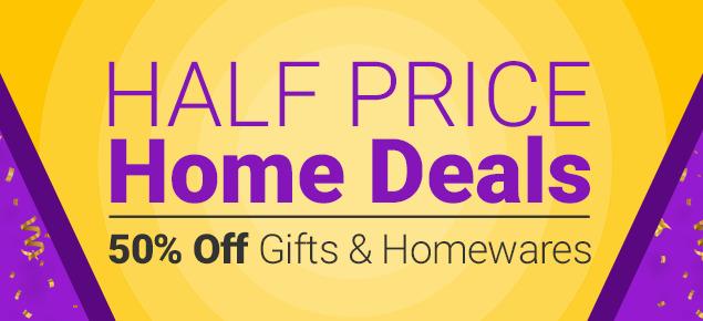 HALF PRICE Home Deals!
