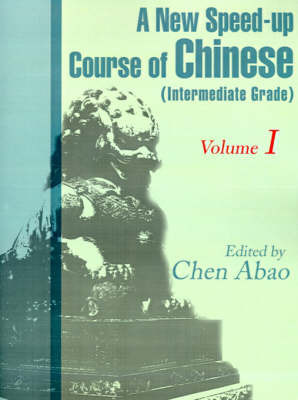A New Speed-Up Course in Chinese (Intermediate Grade) image