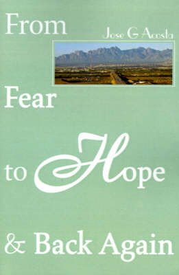 From Fear to Hope & Back Again by Jose Maria Acosta image