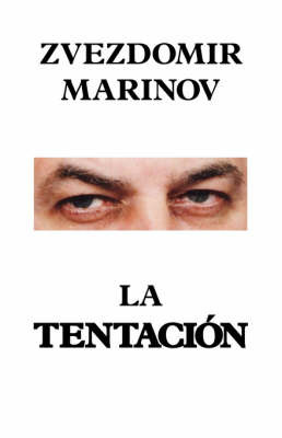 La Tentacion by Zvezdomir Marinov