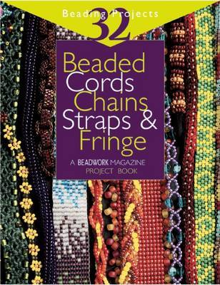 Beaded Cords, Chains, Straps and Fringe by Jean Campbell