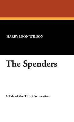 The Spenders by Harry Leon Wilson image