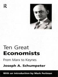 Ten Great Economists by Joseph A. Schumpeter image
