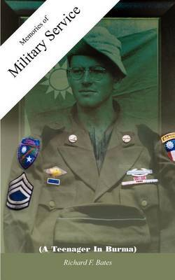 Memories of Military Service by Richard F. Bates image