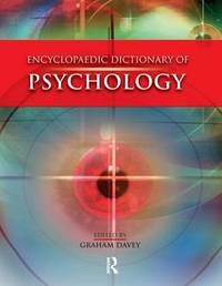 Encyclopaedic Dictionary of Psychology by Graham C. Davey