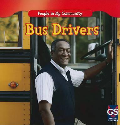 Bus Drivers by Jacqueline Laks Gorman image