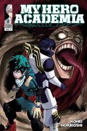My Hero Academia: 6 by Kohei Horikoshi