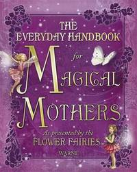 Everyday Handbook for Magical Mothers as Presented by the Flower Fairies by Cicely Mary Barker image