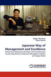 Japanese Way of Management and Excellence by Rodger Nkumbwa