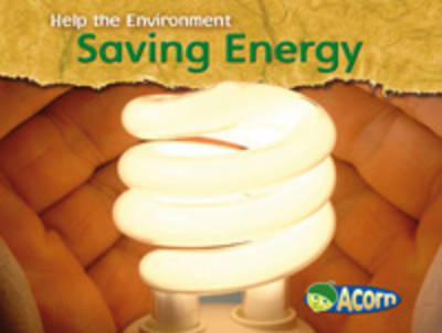 Saving Energy by Charlotte Guillain image