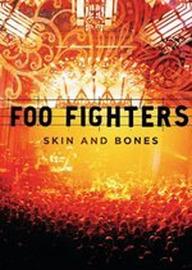 Foo Fighters - Skin And Bones on DVD