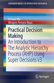 Practical Decision Making using Super Decisions v3 by Enrique Mu