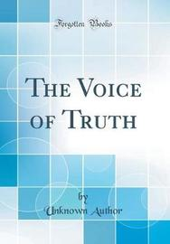 The Voice of Truth (Classic Reprint) by Unknown Author image