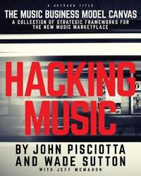 Hacking Music by John Pisciotta