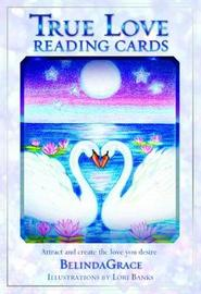 True Love Reading Cards by Belinda Grace