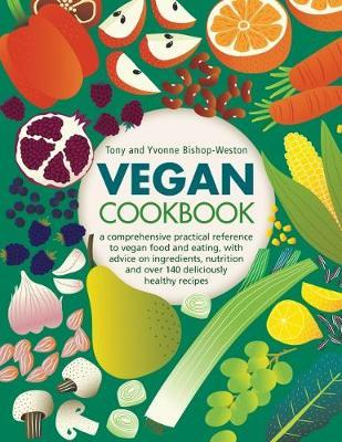 Vegan Cookbook by Tony Bishop-Weston