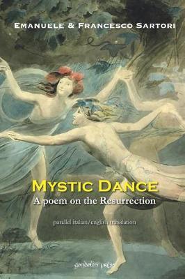 Mystic Dance by Emanuele Sartori