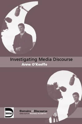 Investigating Media Discourse by Anne O'Keeffe image
