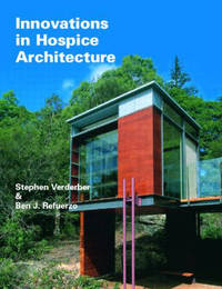 Innovations in Hospice Architecture by Stephen Verderber image