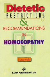 Dietetic Restrictons and Recommendations in Homoeopathy by D.J. Sutarwala image