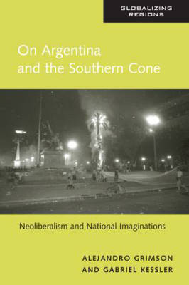 On Argentina and the Southern Cone by Alejandro Grimson image