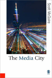 The Media City by Scott McQuire image