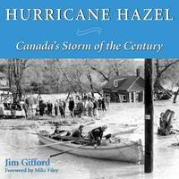 Hurricane Hazel by Jim Gifford image