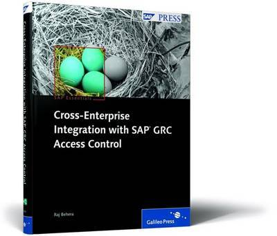 Cross-enterprise Integration with SAP GRC Access Control by Raj Behera