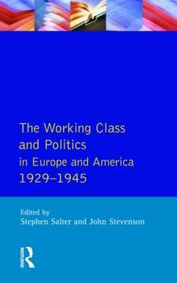 The Working Class and Politics in Europe and America 1929-1945 by Stephen Salter image
