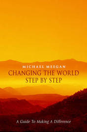 Changing the World from the Inside Out by Michael Meegan image