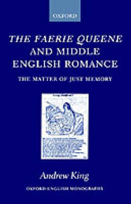 The Faerie Queene and Middle English Romance by Andrew King image