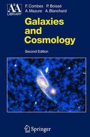 Galaxies and Cosmology by Francoise Combes