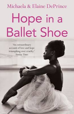 Hope in a Ballet Shoe by Michaela Deprince image